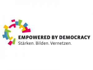 Empowered by Democracy – Stärken. Bilden. Vernetzen