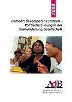 Demokratiekompetenz stärken – Politische Bildung in der Einwanderungsgesellschaft