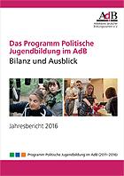Jahresbericht 2016: Das Programm Politische Jugendbildung im AdB