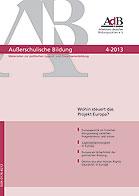 AB 4-2013 Wohin steuert das Projekt Europa?