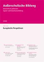 """Zeitschrift """"Außerschulische Bildung"""" Ausgabe 2-2020: Europäische Perspektiven"""