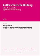 Netzpolitiken - Außerschulische Bildung Nr. 4/2015
