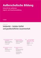"""Zeitschrift """"Außerschulische Bildung"""" Ausgabe 1-2020: Solidarität – Gelebte Vielfalt und gesellschaftlicher Zusammenhalt"""
