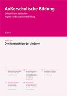 """Zeitschrift """"Außerschulische Bildung"""" Nr. 2/2017: Die Konstruktion der Anderen"""
