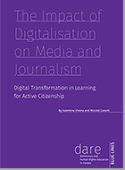 The Impact of Digitalisation on Media and Journalism